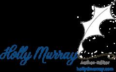 Author ~ Editor ~ Holly Murray